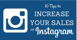 10 Tips to Increase Your Sales on Instagram